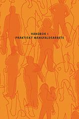 """Framsidan på """"handbok i praktiskt mångfaldsarbete"""""""